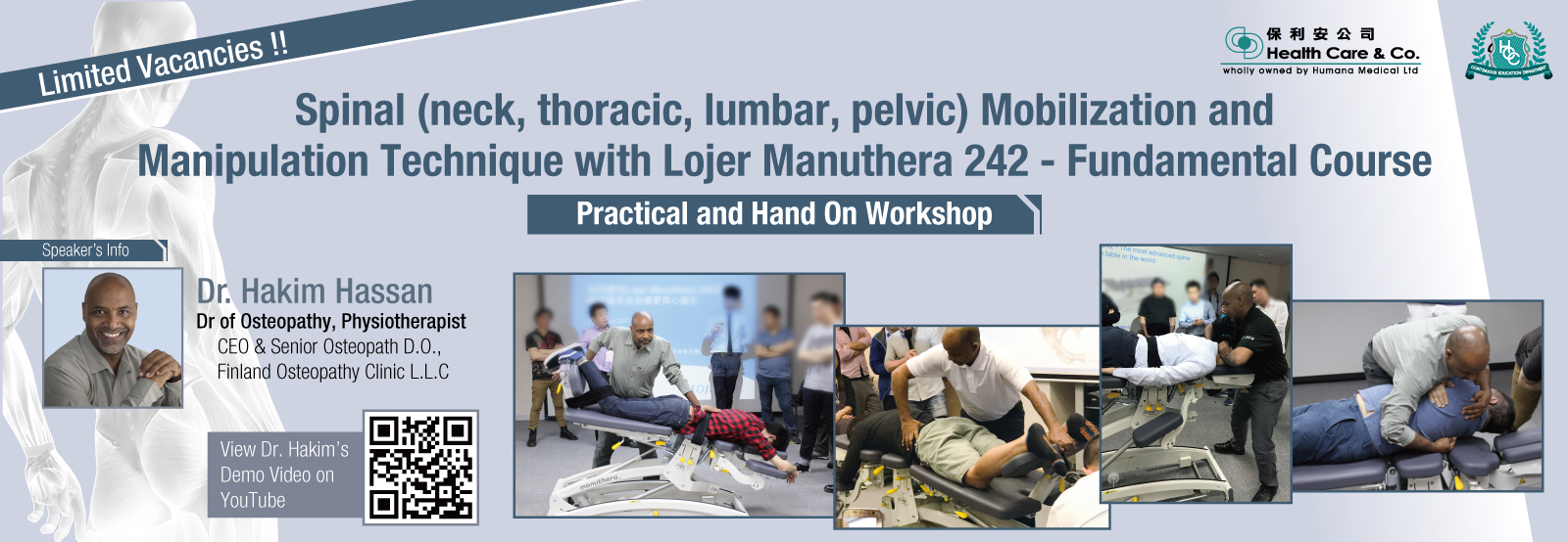 Spinal (neck, thoracic, lumbar, pelvic) Mobilization and Manipulation Technique with Lojer Manuthera 242 - Fundamental Course  Practical and Hand On Workshop